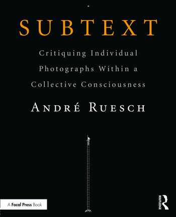 Subtext Critiquing Individual Photographs within a Collective Consciousness book cover