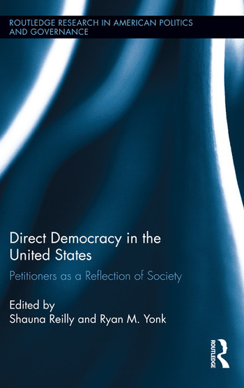Direct Democracy in the United States Petitioners as a Reflection of Society book cover