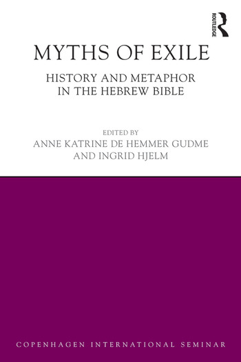 Myths of Exile History and Metaphor in the Hebrew Bible book cover
