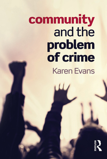 Community and the Problem of Crime book cover