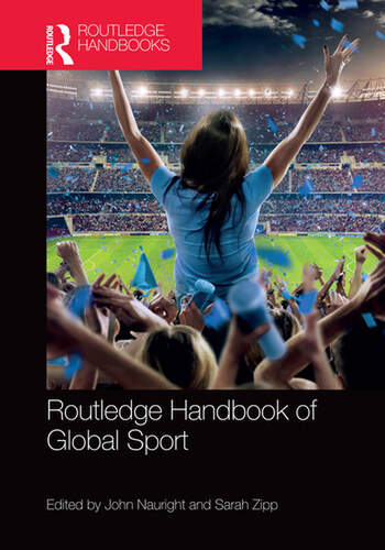 Routledge Handbook of Global Sport book cover