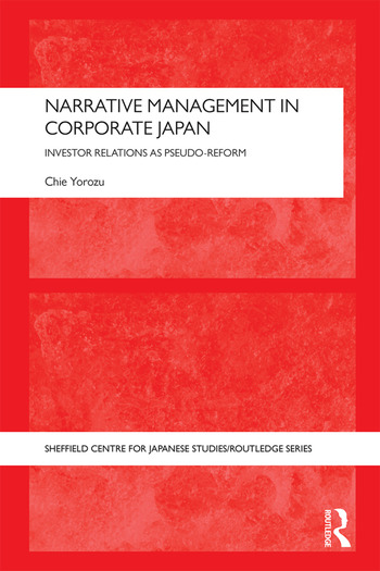 Narrative Management in Corporate Japan Investor Relations as Pseudo-Reform book cover