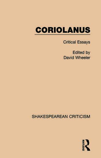 Coriolanus Critical Essays book cover
