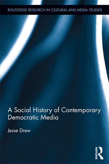A Social History of Contemporary Democratic Media book cover