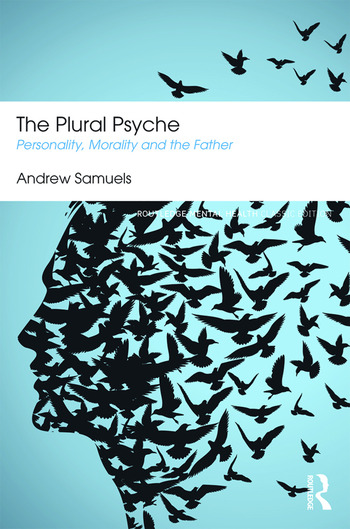 The Plural Psyche Personality, Morality and the Father book cover