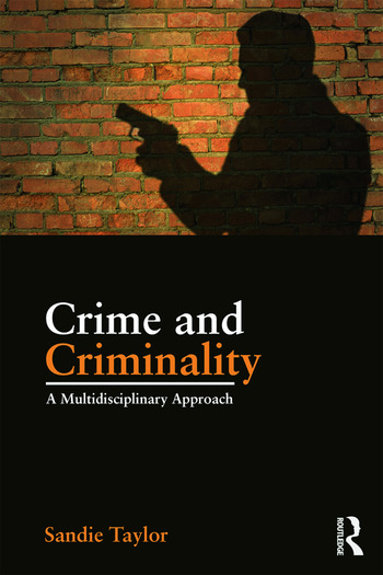 Crime and Criminality A multidisciplinary approach book cover