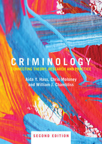 Criminology Connecting Theory, Research and Practice book cover
