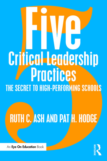 Five Critical Leadership Practices The Secret to High-Performing Schools book cover