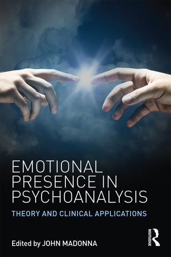 Emotional Presence in Psychoanalysis Theory and Clinical Applications book cover