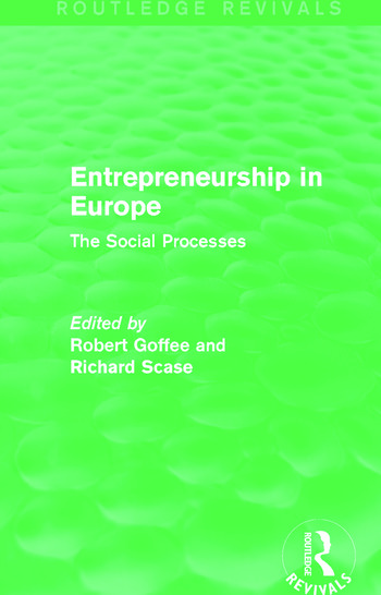 Entrepreneurship in Europe (Routledge Revivals) The Social Processes book cover