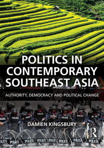 Politics in Contemporary Southeast Asia Authority, Democracy and Political Change book cover