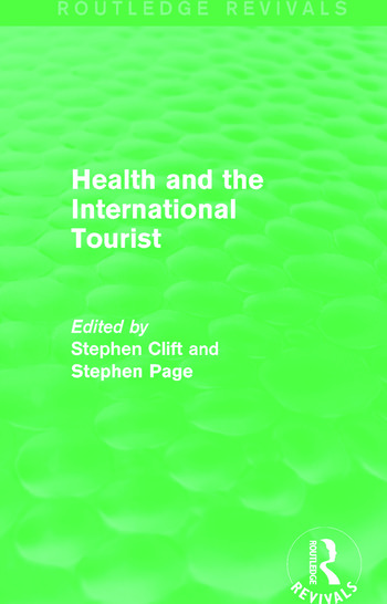 Health and the International Tourist (Routledge Revivals) book cover