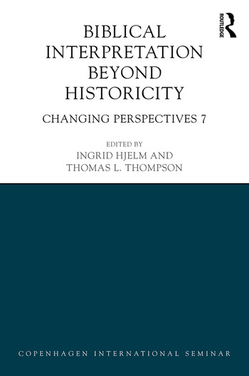 Biblical Interpretation Beyond Historicity Changing Perspectives 7 book cover