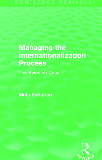 Managing the Internationalization Process (Routledge Revivals) The Swedish Case book cover