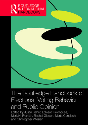 The Routledge Handbook of Elections, Voting Behavior and Public Opinion book cover