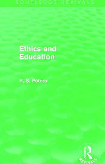 Ethics and Education (Routledge Revivals) book cover