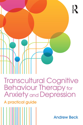 Transcultural Cognitive Behaviour Therapy for Anxiety and Depression A Practical Guide book cover