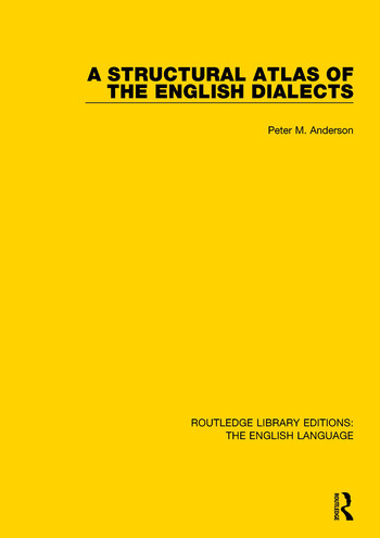 A Structural Atlas of the English Dialects book cover