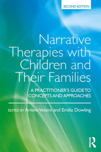 Narrative Therapies with Children and Their Families A Practitioner's Guide to Concepts and Approaches book cover