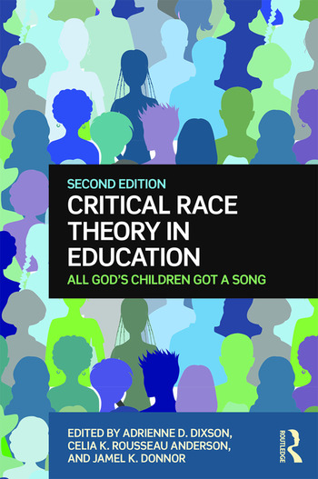 Critical Race Theory in Education All God's Children Got a Song book cover