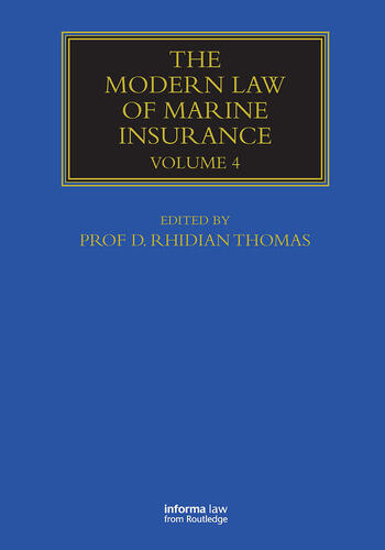 The Modern Law of Marine Insurance Volume Four book cover