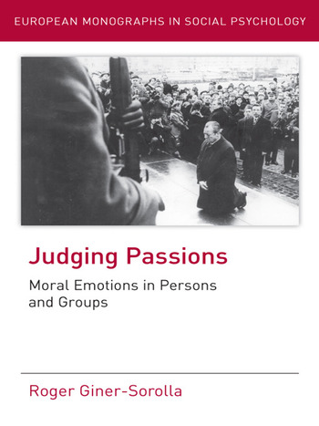 Judging Passions Moral Emotions in Persons and Groups book cover