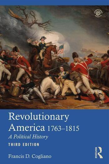 Revolutionary America, 1763-1815 A Political History book cover