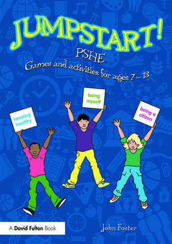 Jumpstart! PSHE Games and activities for ages 7-13 book cover