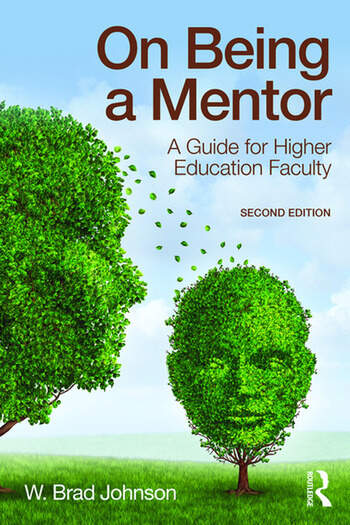 On Being a Mentor A Guide for Higher Education Faculty, Second Edition book cover