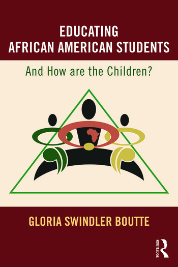 Educating African American Students And How Are the Children? book cover