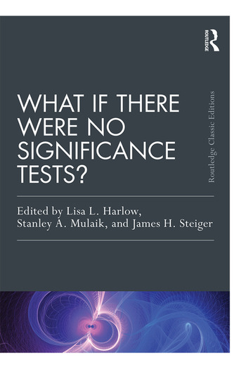 What If There Were No Significance Tests? Classic Edition book cover