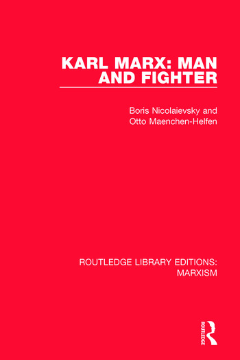 Karl Marx: Man and Fighter book cover