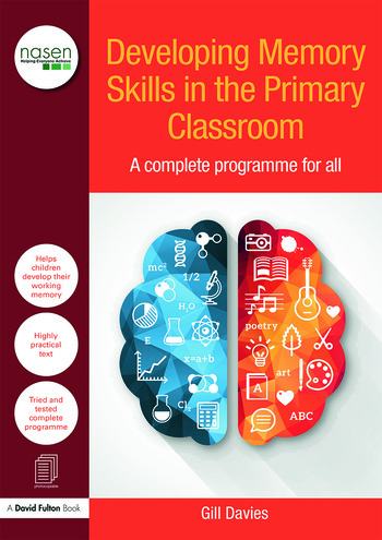 Developing Memory Skills in the Primary Classroom A complete programme for all book cover