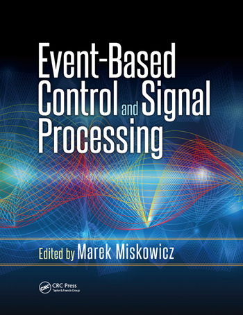 Event-Based Control and Signal Processing book cover