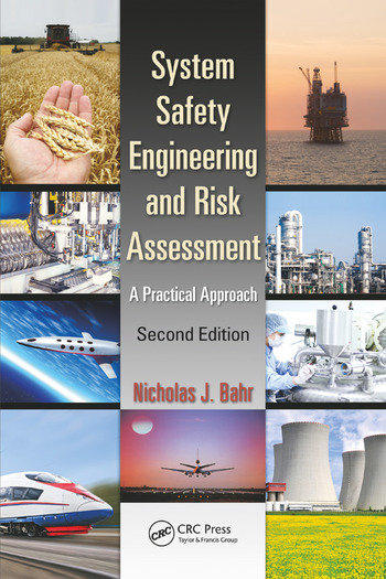 System Safety Engineering and Risk Assessment A Practical Approach, Second Edition book cover