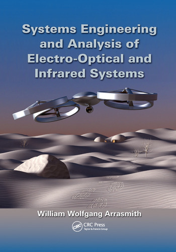 Systems Engineering and Analysis of Electro-Optical and Infrared Systems book cover