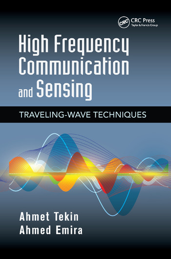High Frequency Communication and Sensing Traveling-Wave Techniques book cover