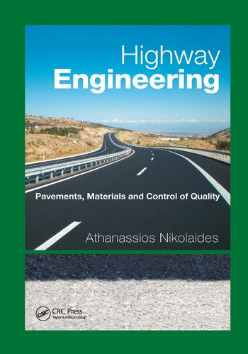 Highway Engineering Pavements, Materials and Control of Quality book cover