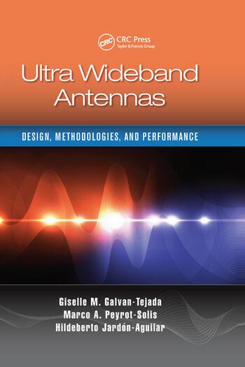 Ultra Wideband Antennas Design, Methodologies, and Performance book cover