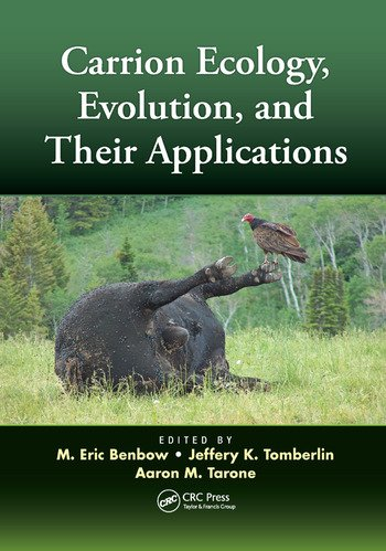 Carrion Ecology, Evolution, and Their Applications book cover