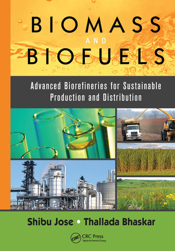 Biomass and Biofuels Advanced Biorefineries for Sustainable Production and Distribution book cover