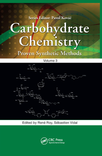Carbohydrate Chemistry Proven Synthetic Methods, Volume 3 book cover