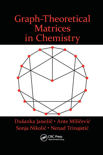 Graph-Theoretical Matrices in Chemistry book cover