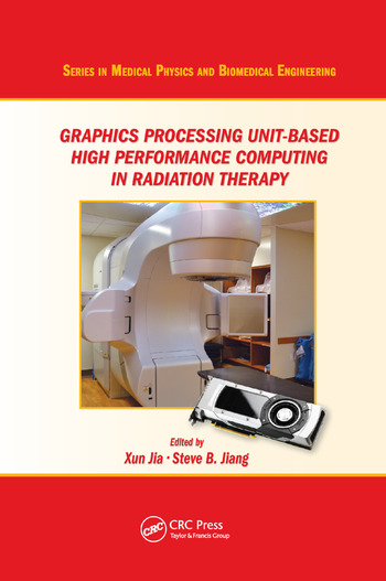 Graphics Processing Unit-Based High Performance Computing in Radiation Therapy book cover