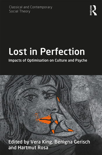 Lost in Perfection Impacts of Optimisation on Culture and Psyche book cover