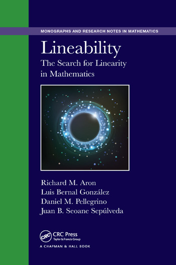 Lineability the search for linearity in mathematics crc press book lineability the search for linearity in mathematics fandeluxe Images