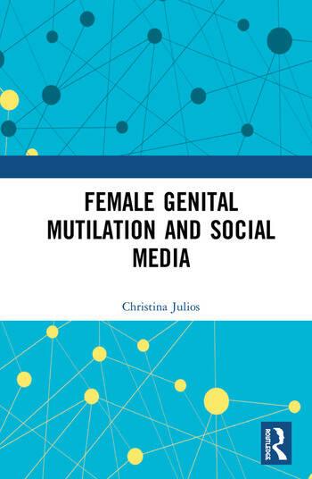 Female Genital Mutilation and Social Media book cover