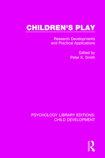 Children's Play Research Developments and Practical Applications book cover