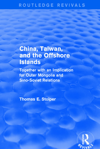 China, Taiwan and the Offshore Islands book cover