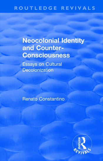 Revival: Neocolonial identity and counter-consciousness (1978) essays on cultural decolonization book cover